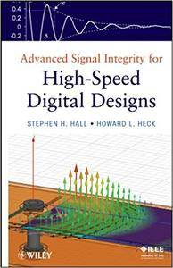 Advanced Signal Integrity for High-Speed Digital Designs (Repost)