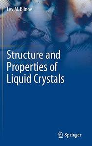Structure and Properties of Liquid Crystals (Repost)