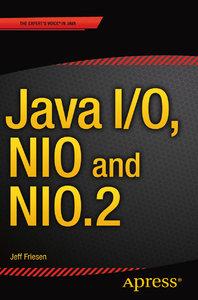 Java I/O, NIO and NIO.2 (repost)