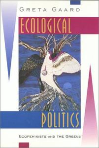 Ecological Politics: Ecofeminists and the Greens