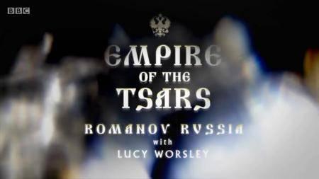 BBC - Empire of the Tsars: Romanov Russia (2016)