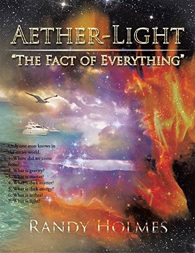 Aether-light: The Fact of Everything