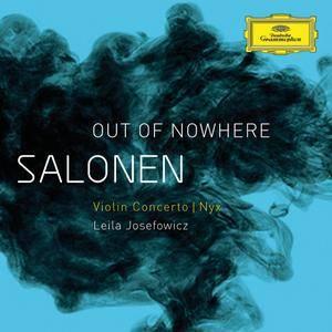 Esa-Pekka Salonen - Out of Nowhere - Leila Josefowicz (2012) {Deutsche Grammophon B0017521-02}