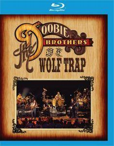 The Doobie Brothers - Live at Wolf Trap 2004 (BluRay 2013)