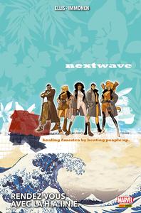 Nextwave - Rendez-vous avec la HAINE