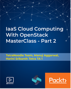 IaaS Cloud Computing With OpenStack MasterClass - Part 2