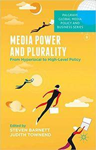 Media Power and Plurality: From Hyperlocal to High-Level Policy