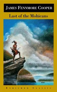 «The Last of the Mohicans» by James Fenimore Cooper