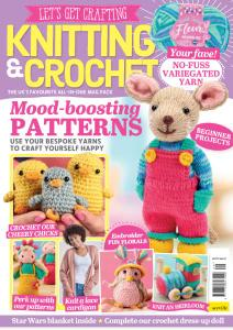 Let's Get Crafting Knitting & Crochet - Issue 129 - February 2021