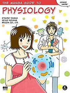 The Manga Guide to Physiology (Manga Guides)