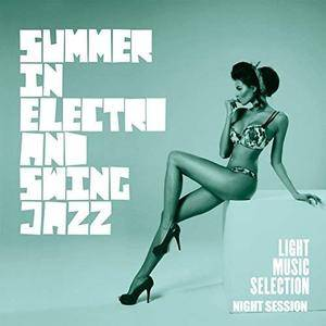 VA - Summer In Electro And Swing Jazz (2018)