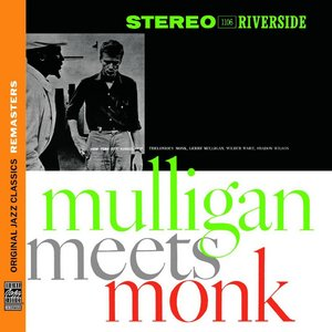 Thelonious Monk & Gerry Mulligan - Mulligan Meets Monk (1957) {OJC Remasters Complete Series rel 2013, item 24of33}