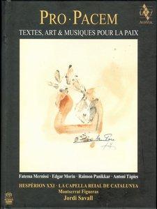 Jordi Savall & Montserrat Figueras - Pro Pacem: Textes, Art & Musiques pour la Paix (2012) {Alia Vox}