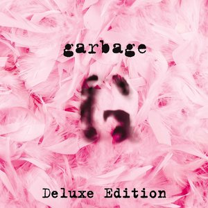 Garbage - Garbage (1995) [20th Anniversary Deluxe Edition 2015] (Official Digital Download) RE-UP
