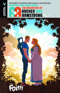 Valiant-A and A The Adventures Of Archer And Armstrong Vol 02 Romance And Road Trips 2017 Retail Comic eBook