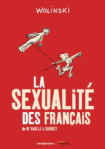 la sexualité des Français, de De Gaulle à Sarkozy