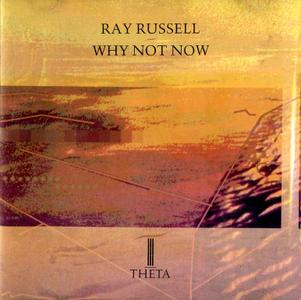 Ray Russell - Why Not Now (1988)