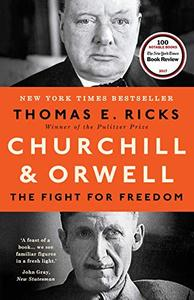 Churchill and Orwell: The Fight for Freedom (Repost)