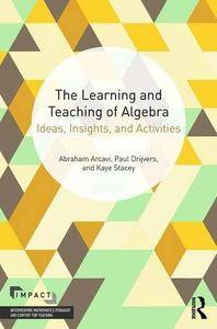 The Learning and Teaching of Algebra: Ideas, Insights and Activities