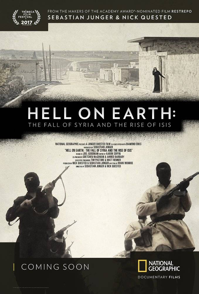 Hell on Earth: The Fall of Syria and the Rise of ISIS (2017)