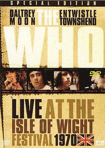 The Who - Live At The Isle Of Wight Festival 1970 (2004) Re-up