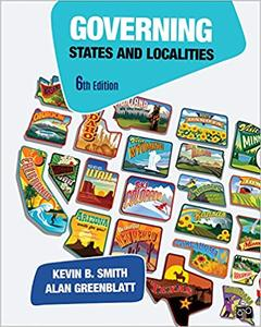 Governing States and Localities, Sixth Edition