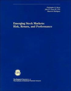 Emerging Stock Markets: Risk, Return and Performance (Research Foundation of AIMR and Blackwell Series in Finance)