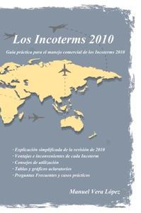 Los Incoterms 2010: Guía paso a paso