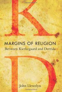 Margins of Religion: Between Kierkegaard and Derrida (Studies in Continental Thought)