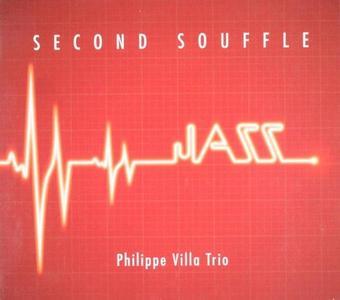 Philippe Villa Trio - Second Souffle (2014)