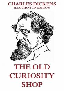 «The Old Curiosity Shop» by Charles Dickens