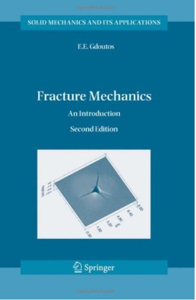 Fracture Mechanics: An Introduction (2nd edition) [Repost]