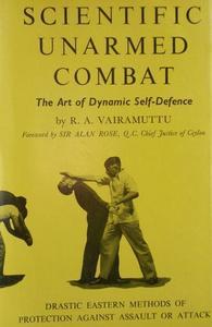 Scientific Unarmed Combat: The Art of Dynamic Self-Defense
