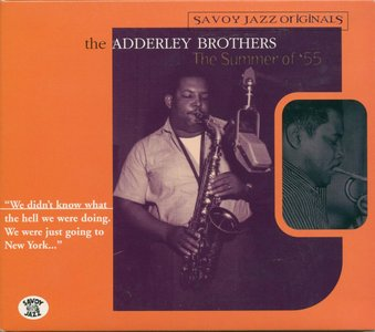 The Adderley Brothers - The Summer Of '55 (1999) {2CD Set Savoy Jazz 92860-2}