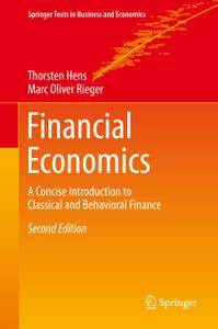 Financial Economics: A Concise Introduction to Classical and Behavioral Finance, 2nd Edition