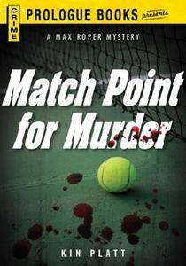 «Match Point for Murder» by Kin Platt