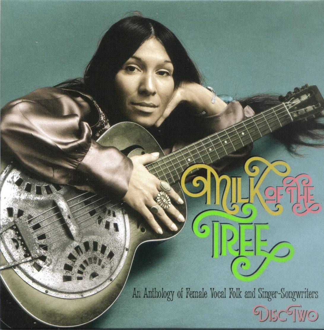 Various Artists - Milk Of The Tree: An Anthology Of Female Vocal Folk & Singer-Songwriters 1966-73 (2017) {3CD Set}