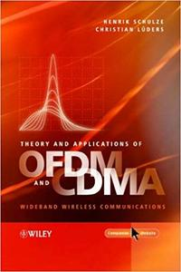 Theory and Applications of OFDM and CDMA: Wideband Wireless Communications (Repost)