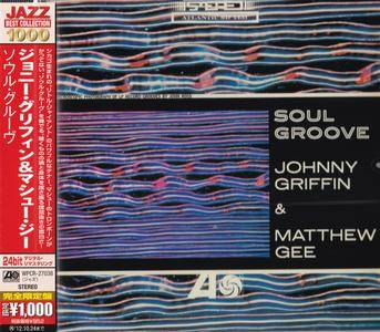 Johnny Griffin & Matthew Gee - Soul Groove (1963) {2012 Japan Jazz Best Collection 1000 Series WPCR-27038}