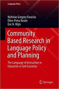Community Based Research in Language Policy and Planning: The Language of Instruction in Education in Sint Eustatius