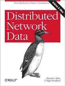 Distributed Network Data: From Hardware to Data to Visualization (Repost)