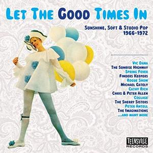 VA - Let The Good Times In (Sunshine, Soft & Studio Pop 1966-1972) (2019)