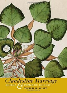 Clandestine Marriage: Botany and Romantic Culture