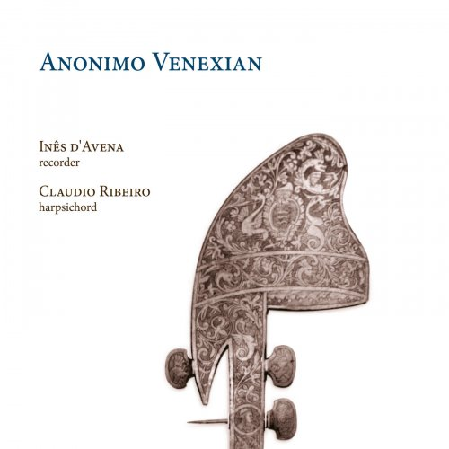 Inês d'Avena, Claudio Ribeiro - Anonimo Venexian (2019)