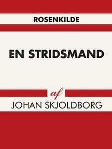 «En stridsmand» by Johan Skjoldborg
