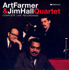 Art Farmer & Jim Hall Quartet - Complete Live Recordings (2008)