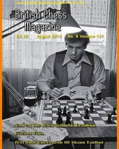 British Chess Magazine • Volume 131 • August 2011
