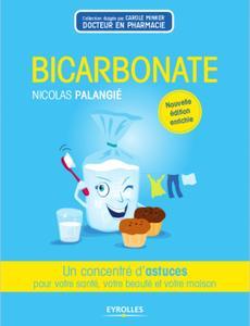 """Nicolas Palangié, """"Bicarbonate: Un concentré d'astuces pour votre santé, votre beauté et votre maison"""" (repost)"""