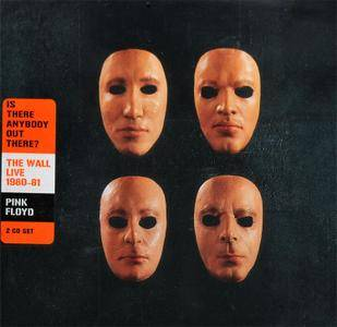 Pink Floyd - Is There Anybody Out There? The Wall Live 1980-81 (2000) [2CD] Repost