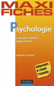 """Jacques Lecomte, """"Psychologie : Courants, débats, applications"""""""